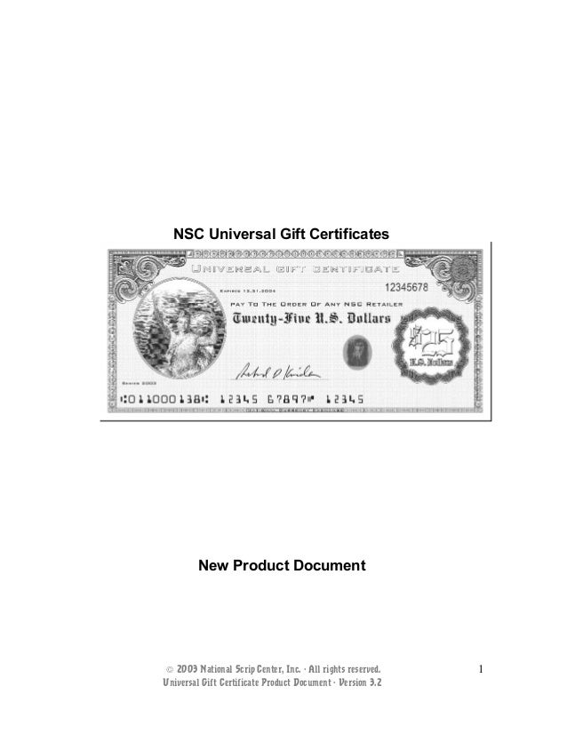 NSC Universal Gift Certificates New Product Document © 2003 National Scrip Center, Inc. - All rights reserved. Universal G...