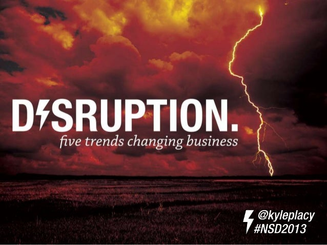 Disruption - The Five Trends That Will Change the World by 2020