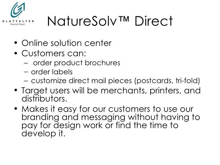 NatureSolv ™  Direct <ul><li>Online solution center  </li></ul><ul><li>Customers can: </li></ul><ul><ul><li>order product ...