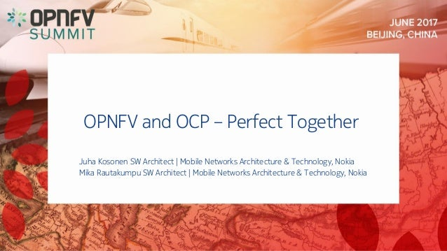 OPNFV and OCP: Perfect Together