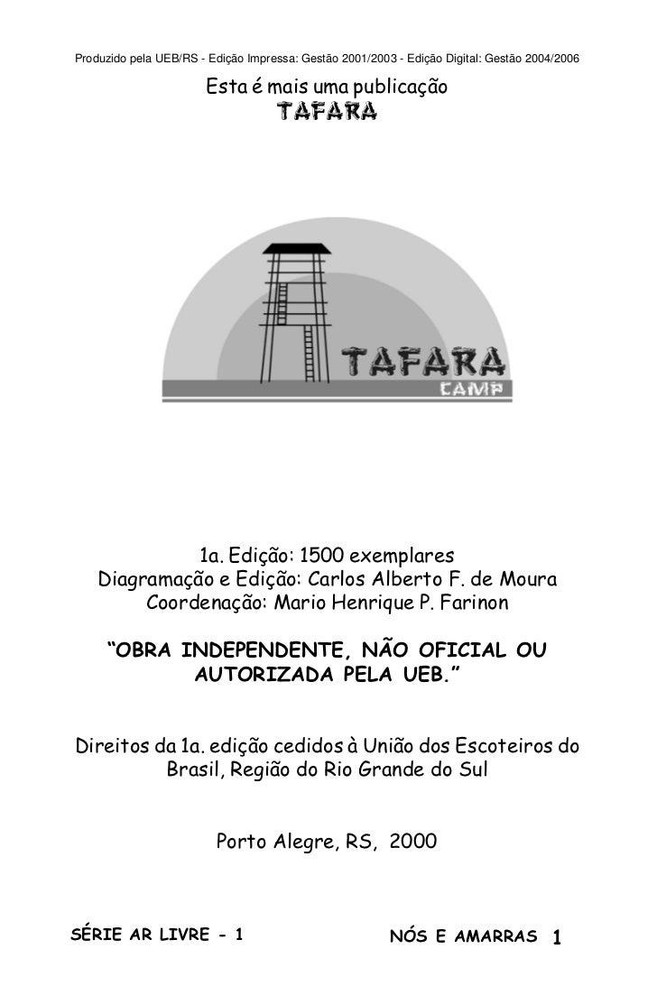 Produzido pela UEB/RS - Edição Impressa: Gestão 2001/2003 - Edição Digital: Gestão 2004/2006                       Esta é ...