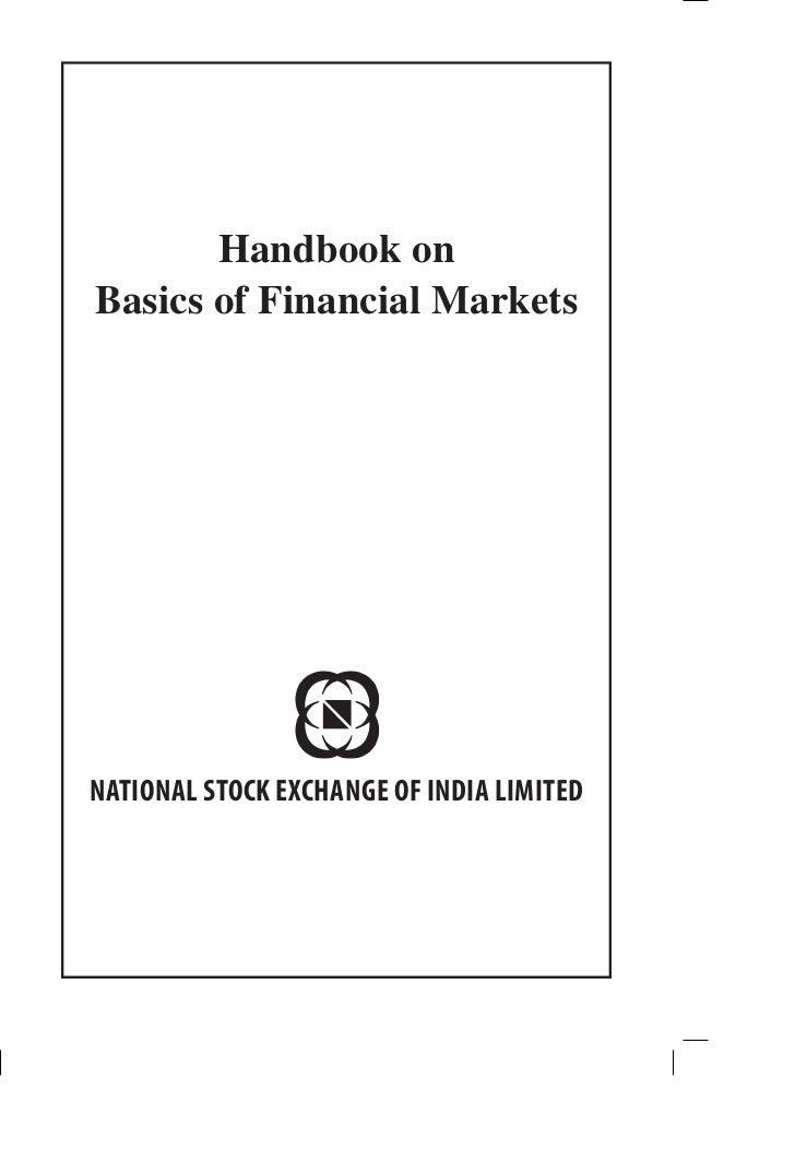Handbook onBasics of Financial MarketsNATIONAL STOCK EXCHANGE OF INDIA LIMITED