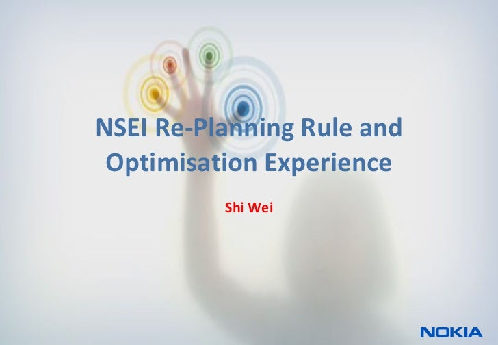 NSEI Re-Planning Rule and Optimisation Experience Shi Wei