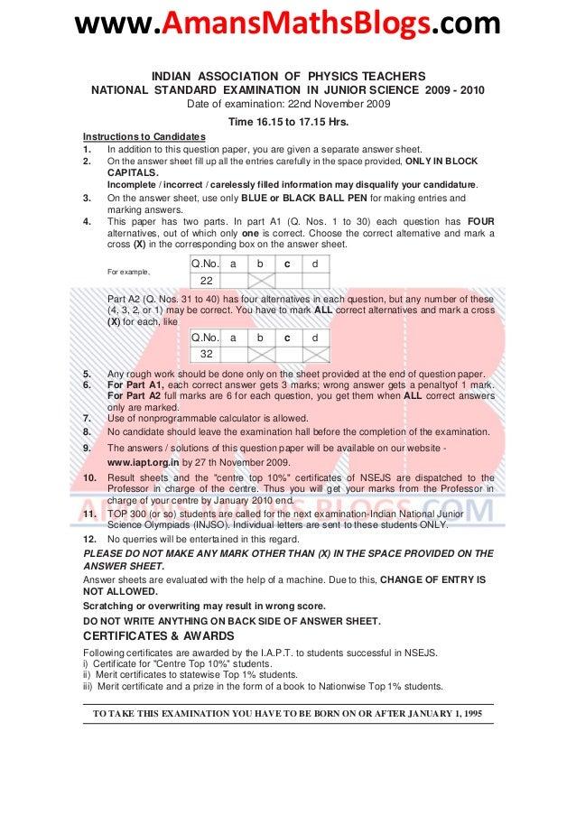 www.AmansMathsBlogs.com INDIAN ASSOCIATION OF PHYSICS TEACHERS NATIONAL STANDARD EXAMINATION IN JUNIOR SCIENCE 2009 - 2010...