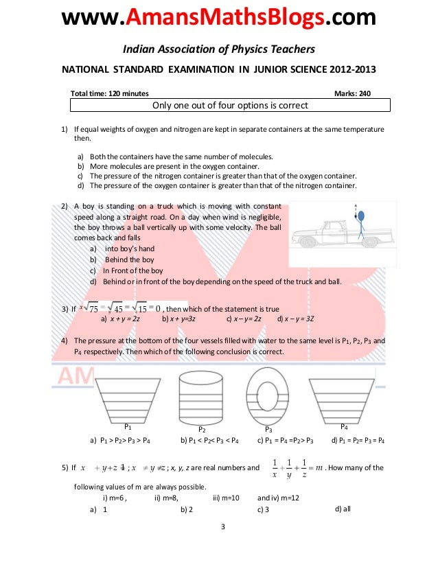 www.AmansMathsBlogs.com Indian Association of Physics Teachers NATIONAL STANDARD EXAMINATION IN JUNIOR SCIENCE 2012-2013 T...