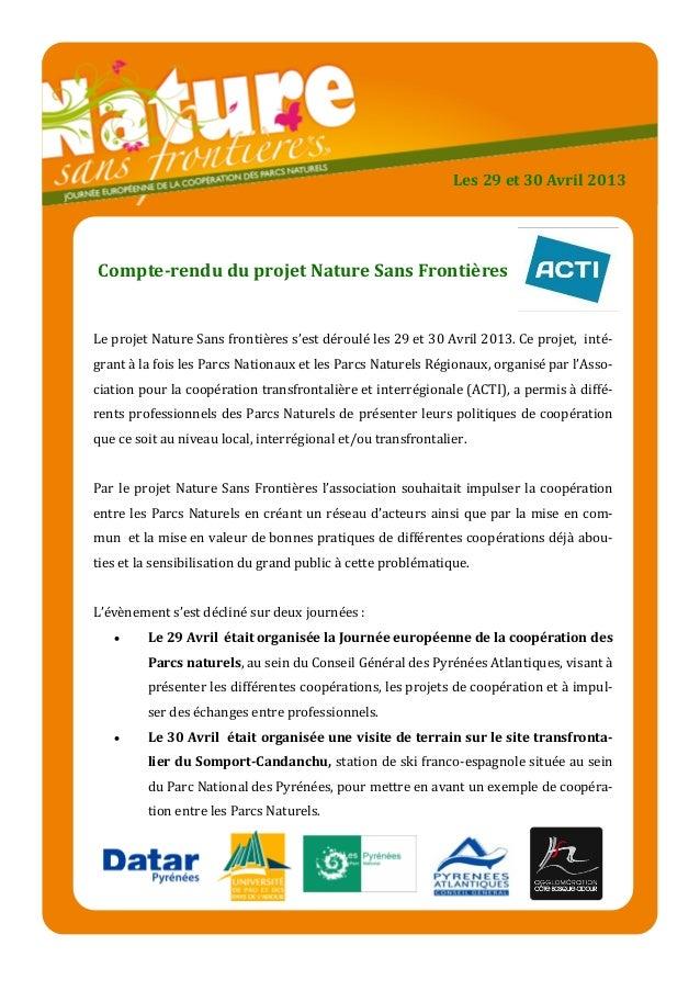 Compte-rendu du projet Nature Sans FrontièresLe projet Nature Sans frontières s'est déroulé les 29 et 30 Avril 2013. Ce pr...