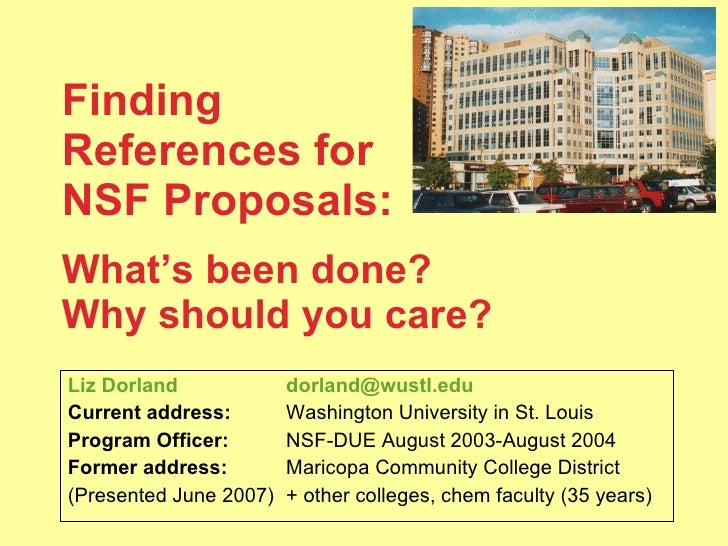 Finding  References for NSF Proposals:   What's been done?  Why should you care? Liz Dorland [email_address] Current addre...
