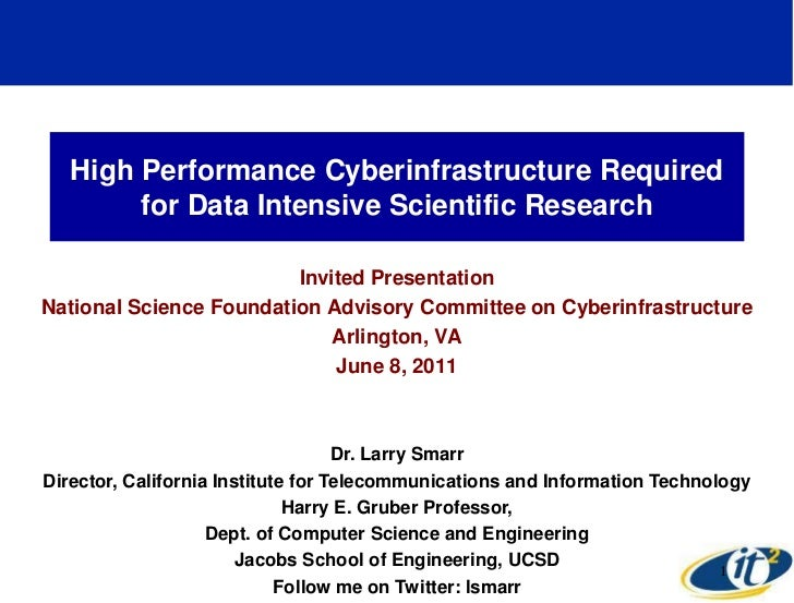 High Performance Cyberinfrastructure Required        for Data Intensive Scientific Research                         Invite...