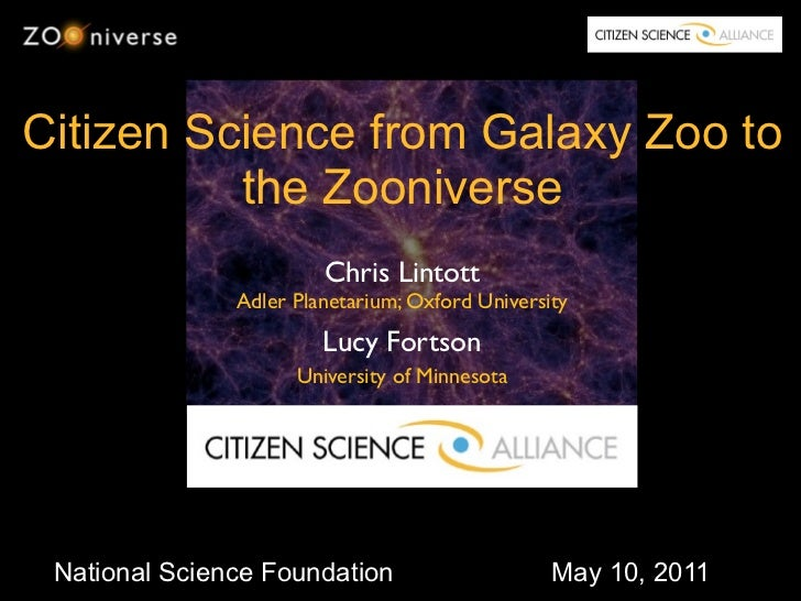 Citizen Science from Galaxy Zoo to          the Zooniverse                        Chris Lintott               Adler Planet...