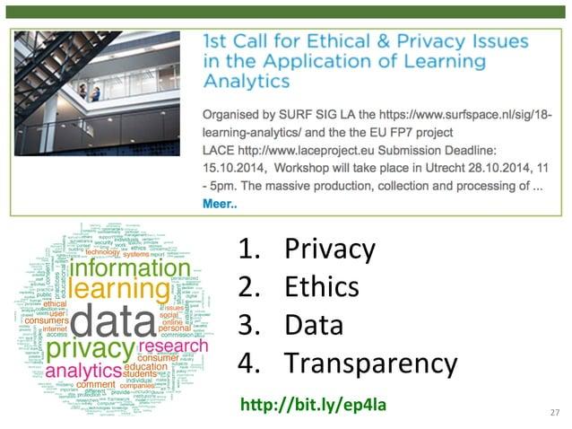 27  1. Privacy  2. Ethics  3. Data  4. Transparency  hgp://bit.ly/ep4la