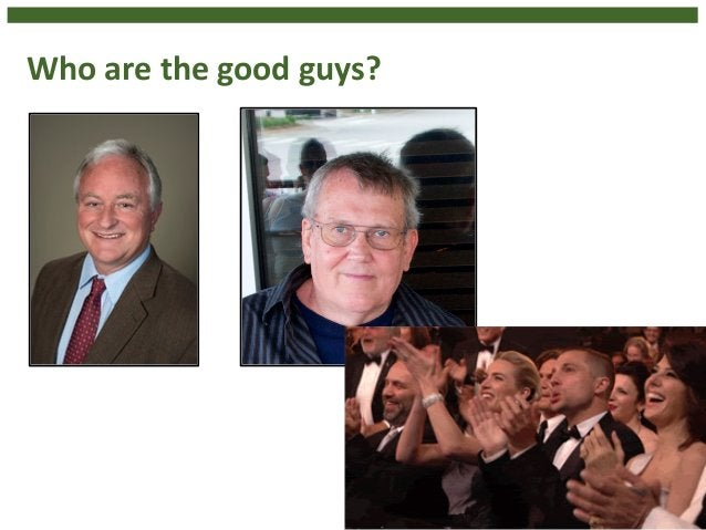 Who  are  the  good  guys?  4