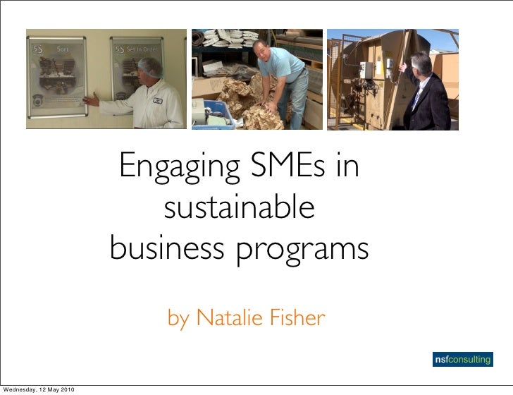 Engaging SMEs in                              sustainable                          business programs                      ...