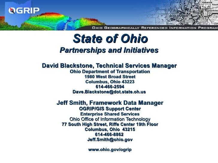 David Blackstone, Technical Services Manager   Ohio Department of Transportation 1980 West Broad Street Columbus, Ohio 432...