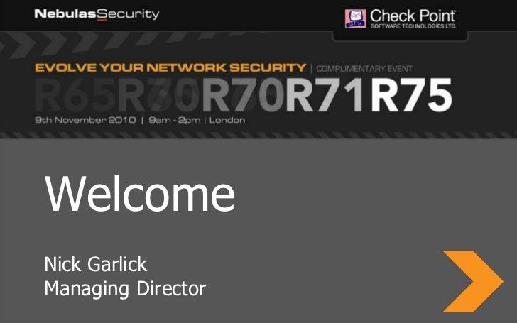 Welcome<br />Nick Garlick<br />Managing Director<br />