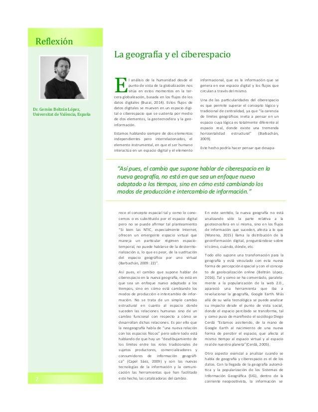 2 Reflexion La geografía y el ciberespacio E l análisis de la humanidad desde el punto de vista de la globalización nos si...