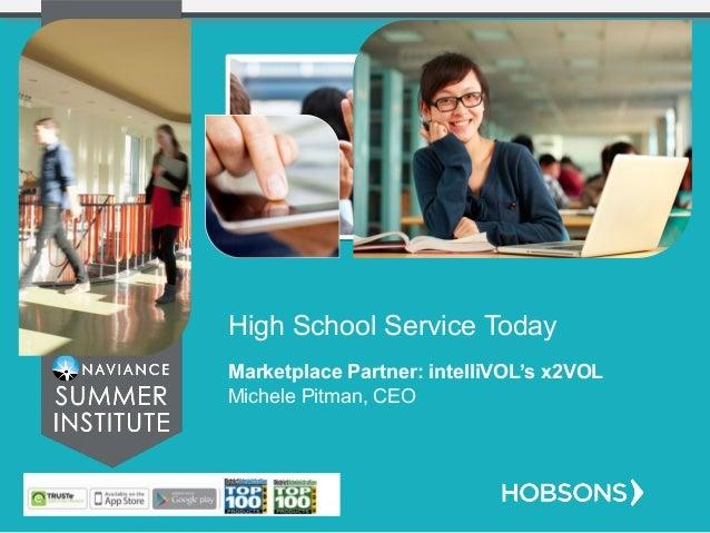 High School Service Today Marketplace Partner: intelliVOL's x2VOL Michele Pitman, CEO