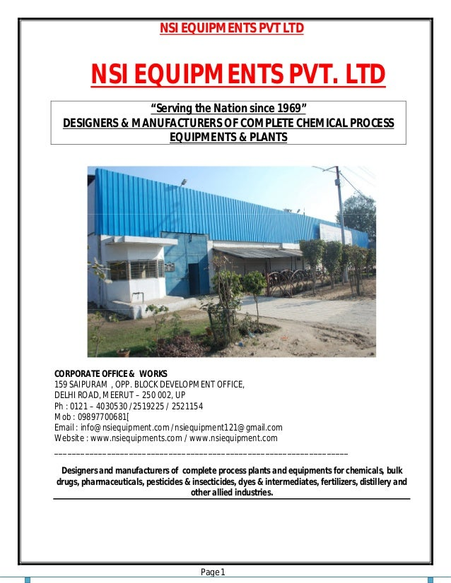 "NSI EQUIPMENTS PVT LTD Page 1 NSI EQUIPMENTS PVT. LTD ""Serving the Nation since 1969"" DESIGNERS & MANUFACTURERS OF COMPLET..."