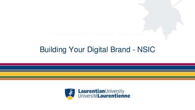 Building Your Digital Brand - NSIC