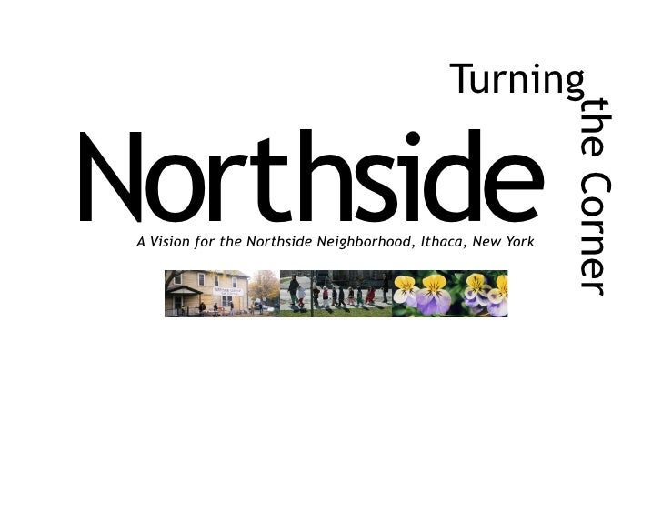 Turning                                                                  the Corner Northside  A Vision for the Northside ...
