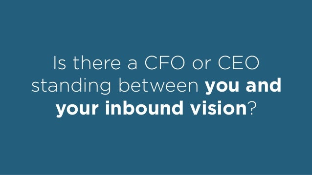 Proving the Value of Inbound Marketing to Your CFO Slide 2