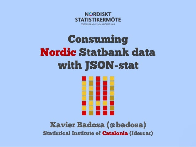 Consuming Nordic Statbank data with JSON-stat Slide 3