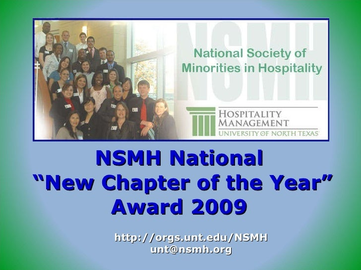 "NSMH National  ""New Chapter of the Year"" Award 2009 http://orgs.unt.edu/NSMH [email_address]"