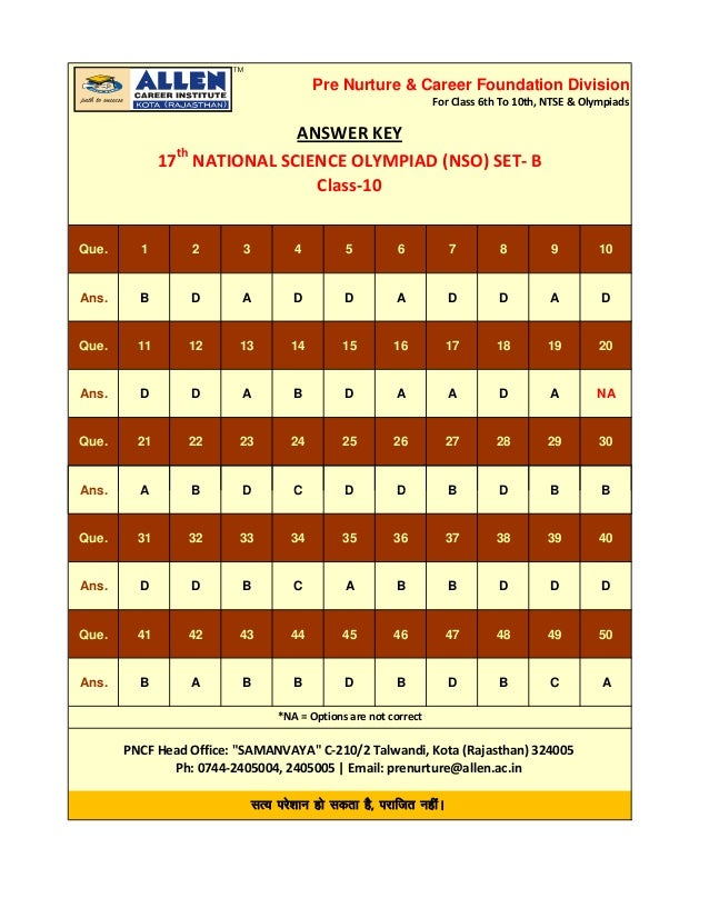 Pre Nurture & Career Foundation Division  For Class 6th To 10th, NTSE & Olympiads  ANSWER KEY  17th NATIONAL SCIENCE OLYMP...