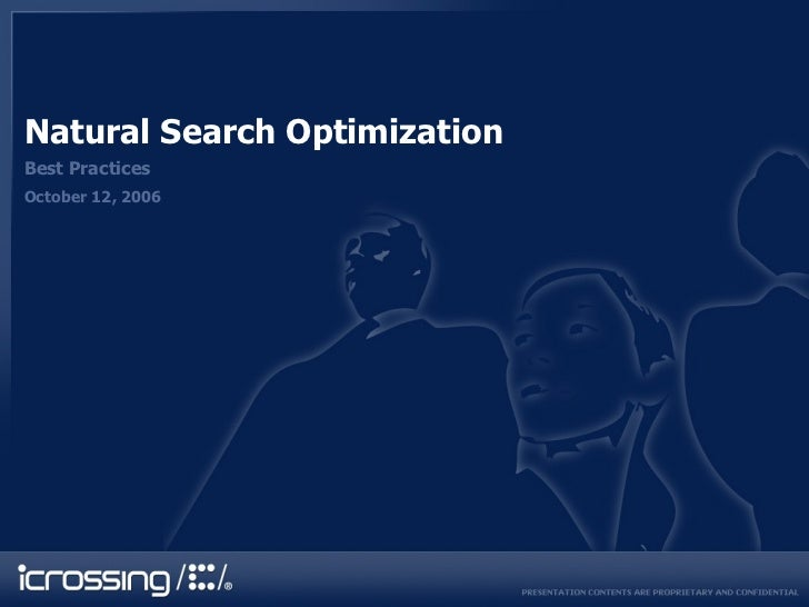 Natural Search Optimization Best Practices October 12, 2006