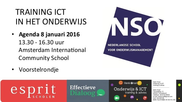 • Agenda  8  januari  2016   13.30  -‐  16.30  uur   Amsterdam  Interna3onal   Community  School ...