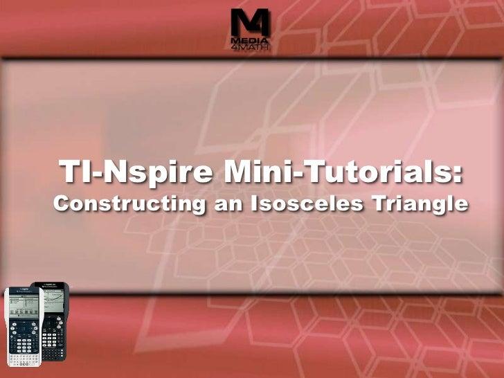 TI-Nspire Mini-Tutorials:Constructing an Isosceles Triangle<br />