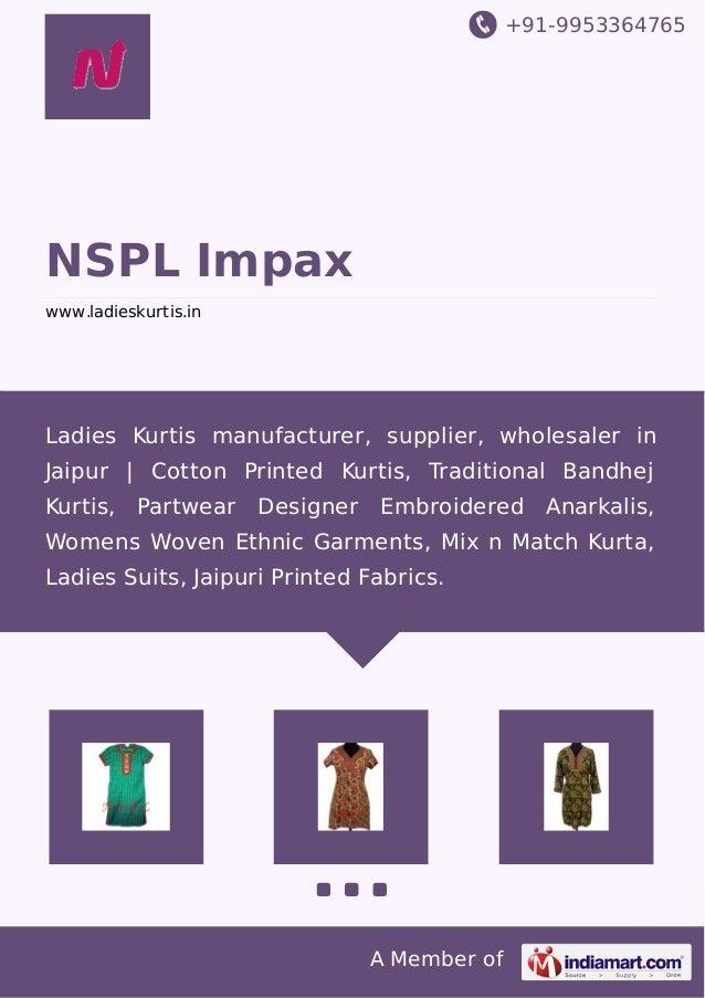 +91-9953364765 A Member of NSPL Impax www.ladieskurtis.in Ladies Kurtis manufacturer, supplier, wholesaler in Jaipur   Cot...