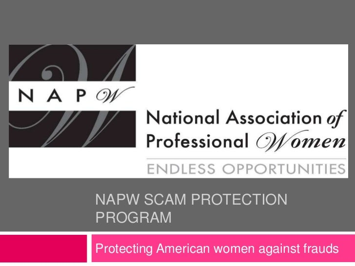 NAPW SCAM PROTECTIONPROGRAMProtecting American women against frauds