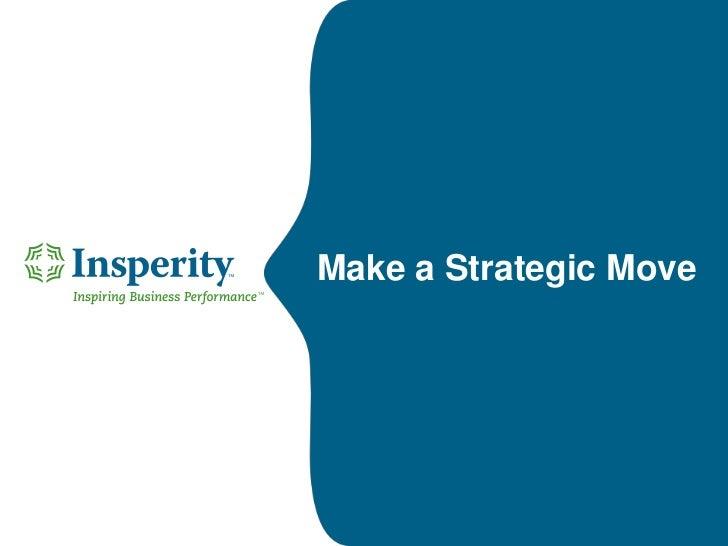 Make a Strategic Move<br />