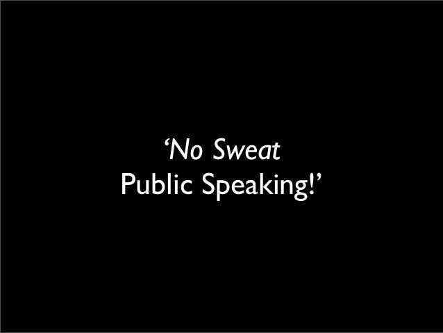 'No Sweat Public Speaking!'