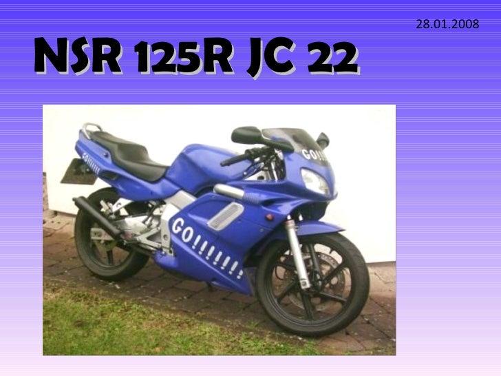 NSR 125R JC 22 28.01.2008