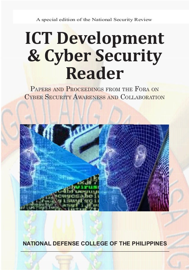 1ICT Development and Cyber Security ReaderA special edition of the National Security ReviewICT Development& Cyber Security...