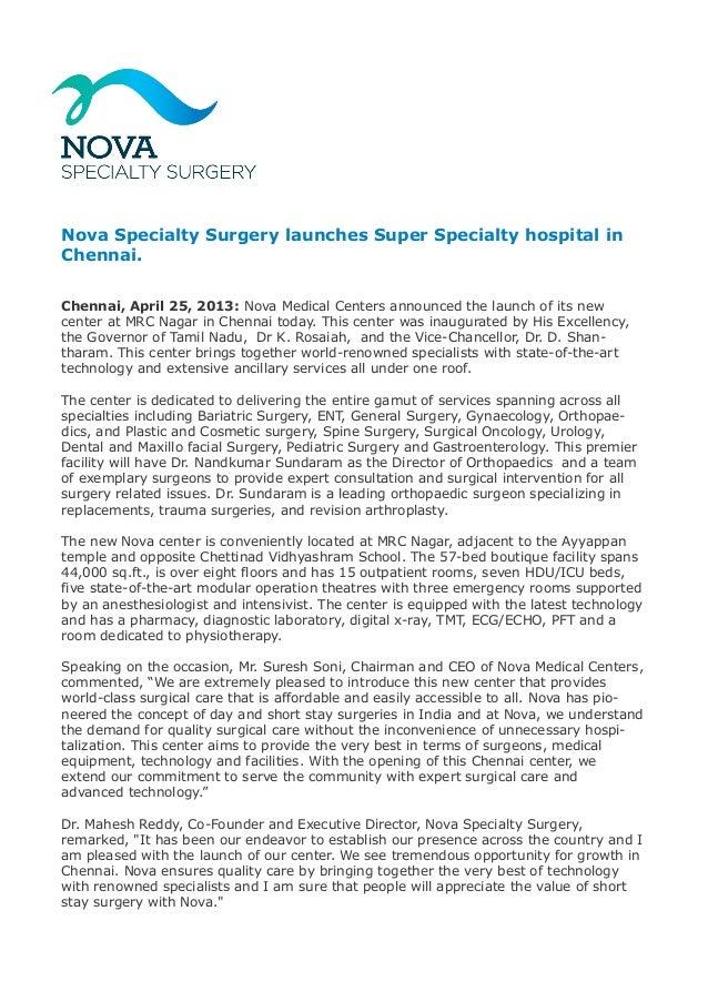Nova Specialty Surgery launches Super Specialty hospital in Chennai. Chennai, April 25, 2013: Nova Medical Centers announc...