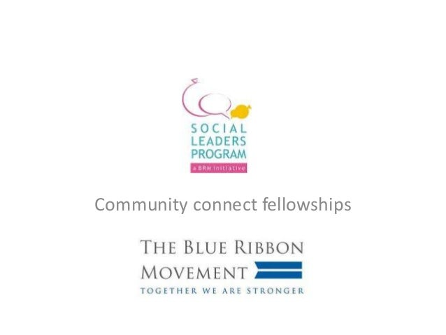 Community connect fellowships
