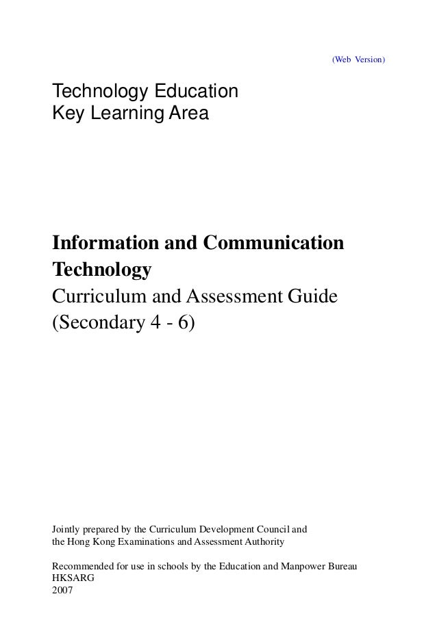 (Web Version)Technology EducationKey Learning AreaInformation and CommunicationTechnologyCurriculum and Assessment Guide(S...
