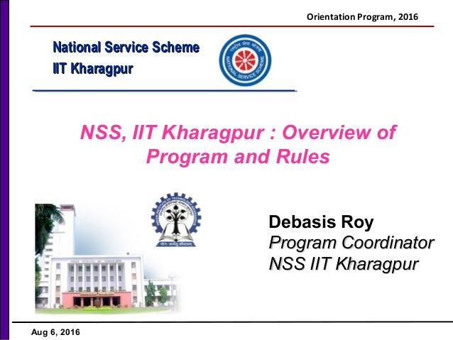 Nss iit kharagpur orientation program 2016 national service schemenational service scheme iit kharagpuriit kharagpur nss iit kharagpur overview of program altavistaventures Gallery