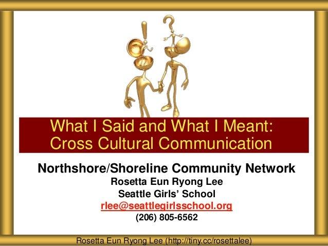Northshore/Shoreline Community Network Rosetta Eun Ryong Lee Seattle Girls' School rlee@seattlegirlsschool.org (206) 805-6...