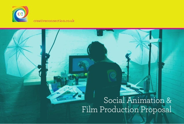 creativeconnection.co.uk Social Animation & Film Production Proposal
