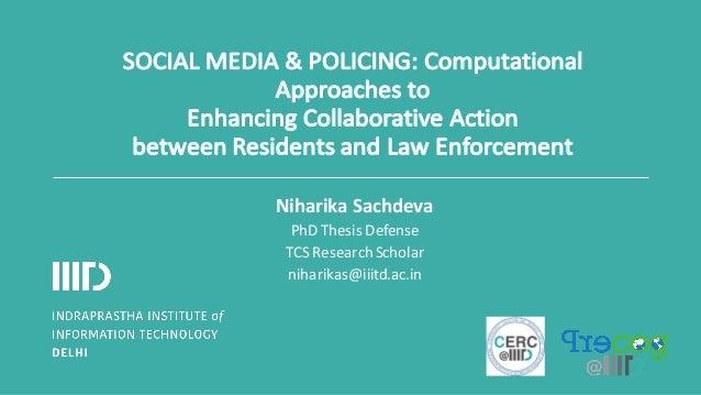 SOCIALMEDIA&POLICING:Computational Approachesto EnhancingCollaborativeAction betweenResidentsandLawEnforcement...