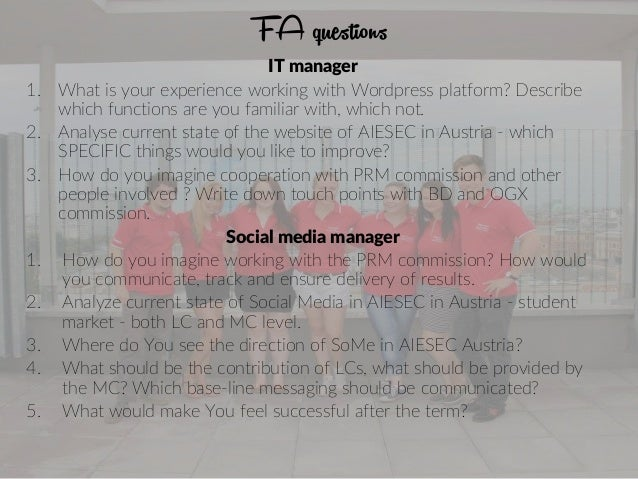 FA questions IT manager 1. What is your experience working with Wordpress platform? Describe which functions are you famil...