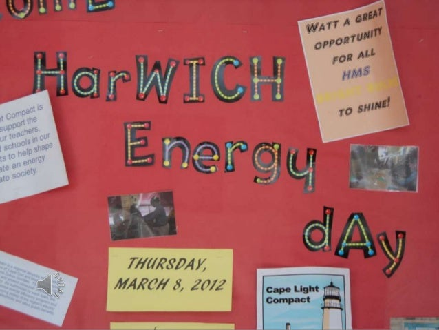 Harwich Energy Day - NSTA National Conference
