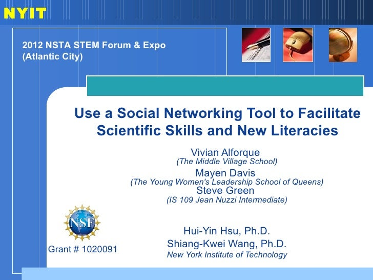 NYIT 2012 NSTA STEM Forum & Expo (Atlantic City)            Use a Social Networking Tool to Facilitate              Scient...