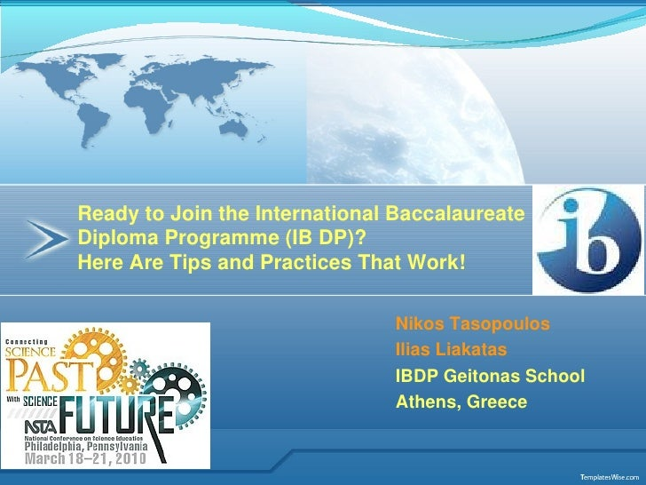 Ready to Join the International Baccalaureate Diploma Programme (IB DP)? Here Are Tips and Practices That Work!           ...