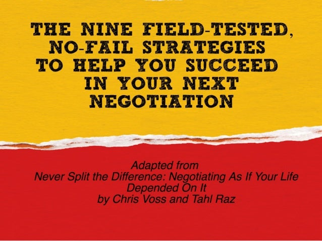 9 Field-Tested, No-Fail Strategies  To Help You Succeed  In Your Next Negotiation