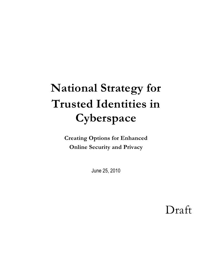 National Strategy for Trusted Identities in     Cyberspace   Creating Options for Enhanced    Online Security and Privacy ...