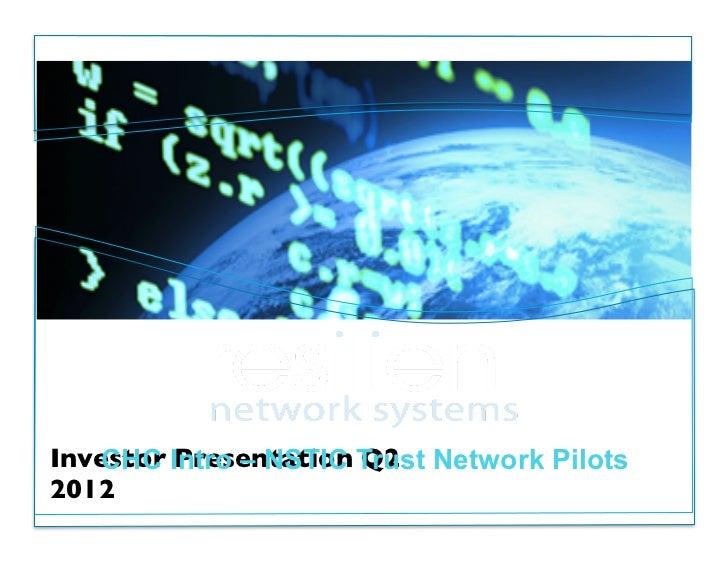 Investor Intro – NSTIC Trust Network Pilots   CHC Presentation Q22012          October 12, 2012